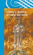 Cíbola y Quivira: el norte del reino