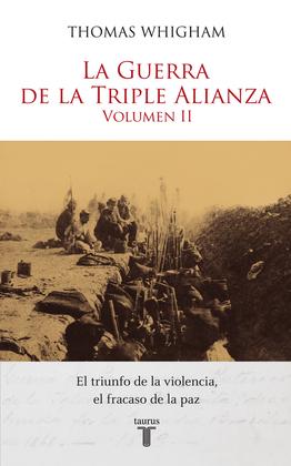 La Guerra de la Triple Alianza Vol. II