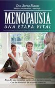 Menopausia. Una etapa vital