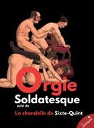 Orgie Soldatesque ou la Messaline moderne