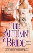 Anne Gracie - The Autumn Bride