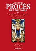 Les Grands Procs de l'Histoire, tome 2