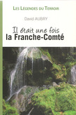 Il tait une fois la Franche-Comt