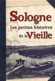 Sologne, Les petites histoires de la vieille