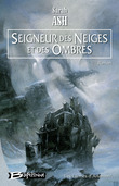 Seigneur des neiges et des ombres