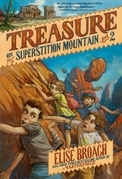Treasure on Superstition Mountain