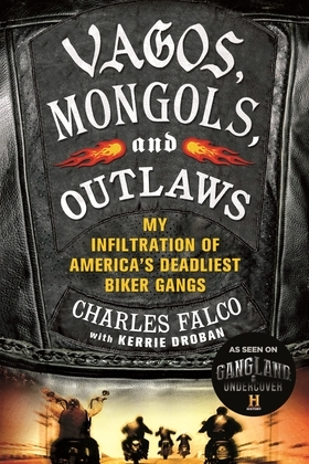 Vagos, Mongols, and Outlaws