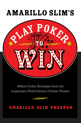 Amarillo Slim's Play Poker to Win