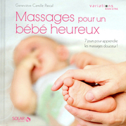 Massages pour un bb heureux