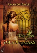 Une Fe  Glade of Oaks