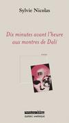 Dix minutes avant l'heure aux montres de Dali