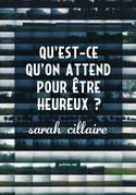 Qu'est-ce qu'on attend pour tre heureux ?