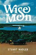 Wise Men: A Novel