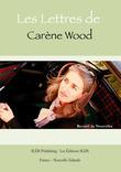 Les lettres de Carène Wood