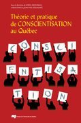 Théorie et pratique de conscientisation au Québec