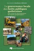 La gouvernance locale des forêts publiques québécoises