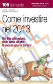 Come investire nel 2013