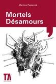 Mortels Désamours