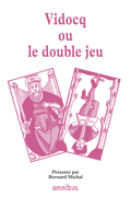 Vidocq ou le double jeu