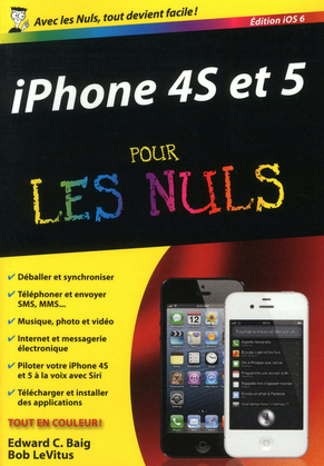 iPhone 4S et 5, ed iOS 6 Pour les Nuls