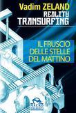 Reality Transurfing. Il fruscio delle stelle del mattino