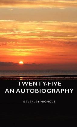 Twenty-Five - An Autobiography