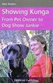 Showing Kunga: From Pet Owner to Dog Show Junkie