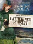 Catherine's Pursuit