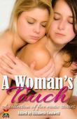 A Woman's Touch: A collection of five erotic stories