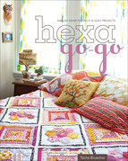 Hexa-Go-Go: English Paper Piecing • 16 Quilt Projects
