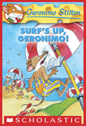 Geronimo Stilton #20: Surf's Up Geronimo!