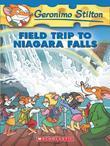 Geronimo Stilton #24: Field Trip to Niagara Falls