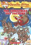 Geronimo Stilton #27: The Christmas Toy Factory