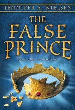 The False Prince: Book 1 of the Ascendance Trilogy: Book 1 of the Ascendance Trilogy