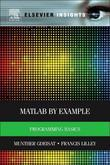 Matlab by Example: Programming Basics