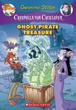 Creepella von Cacklefur #3: Ghost Pirate Treasure: A Geronimo Stilton Adventure
