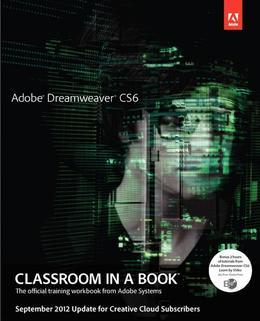 Adobe Dreamweaver CS6 Classroom in a Book - September 2012 Update for Creative Cloud Members