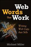 Web Words That Work: Writing Online Copy That Sells