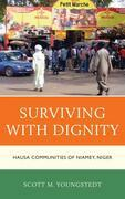 Surviving with Dignity: Hausa Communities of Niamey, Niger