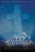 Way Words: A Daily Itinerary for Lent