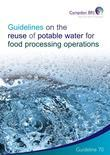Guidelines on the Reuse of Potable Water for Food Processing Operations