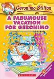 Geronimo Stilton #9: A Fabumouse Vacation for Geronimo