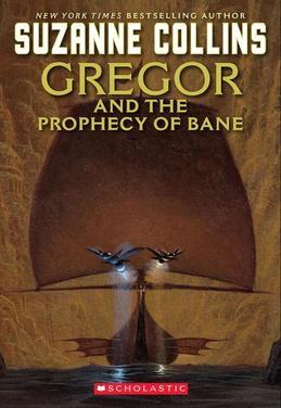 The Underland Chronicles #2: Gregor and the Prophecy of Bane: Gregor The Overlander And The Prophecy Of Bane