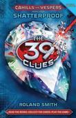 The 39 Clues: Cahills vs. Vespers Book 4: Shatterproof