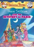 Thea Stilton #5: Thea Stilton and the Mystery in Paris: A Geronimo Stilton Adventure