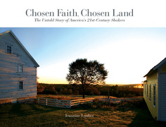 Chosen Faith, Chosen Land: The Untold Story of America's 21st Century Shakers