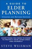 Guide to Elder Planning, A: Everything You Need to Know to Protect Your Loved Ones and Yourself, 2/e