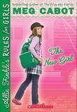 Allie Finkle's Rules for Girls Book 2: The New Girl