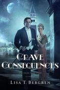 Grave Consequences: A Novel