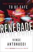 Renegade: Your Faith Isn't Meant to Be Safe